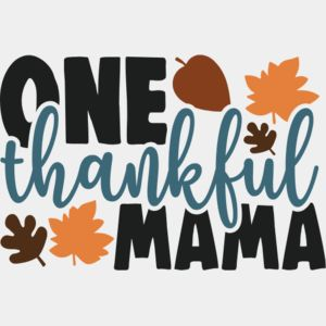 One thankful mama Thumbnail