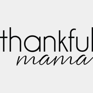 thanksgiving thankfulmama Thumbnail